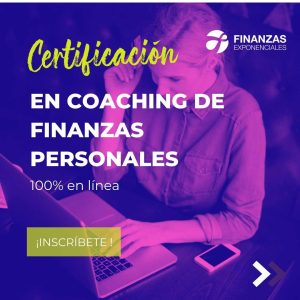 Certificación en Coaching de Finanzas Personales en línea