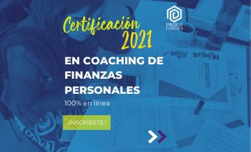 Certificación en Coaching de Finanzas Personales en línea 2021